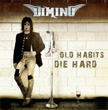 Click to read the Dimino - Old Habits Die Hard album review