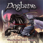 Dogbane When Karma Comes Calling CD Album Review