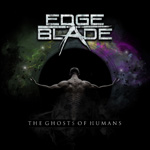 Edge Of The Blade The Ghosts Of Humans CD Album Review