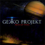 Gekko Projekt Reya Of Titan CD Album Review