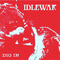 Idlewar Dig In EP CD Album Review