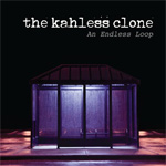 The Kahless Clone - An Endless Loop CD Album Review