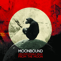 Moonbound Uncomfortable News From The Moon CD Album Review