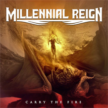 Click to read the Millennial Reign - Carry The Fire album review