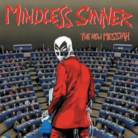 Mindless Sinner The New Messiah CD Album Review