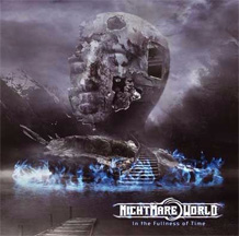 Click to read the Nightmare World - In The Fullness Of Time album review