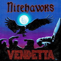 Nitehawks Vendetta CD Album Review
