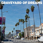 Joseph Pagano Graveyard of Dreams CD Album Review