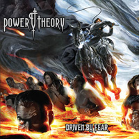 Power Theory Driven By Fear CD Album Review