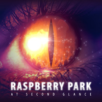 Raspberry Park At Second Glance CD Album Review