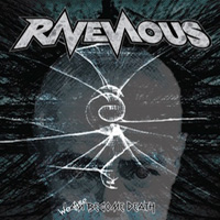 Ravenous We Are Become Death CD Album Review