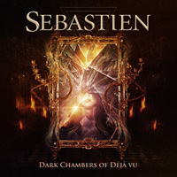Sebastien Dark Chambers Of Deja Vu CD Album Review