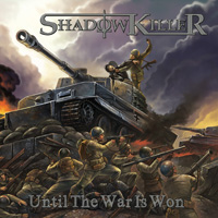 Shadowkiller Until The War Is Won CD Album Review