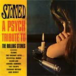 Various Artists - Stoned A Pysch Tribute to The Rolling Stones CD Album Review