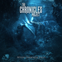 The Chronicles Project When Darkness Falls CD Album Review