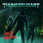 Thunderheart - Night of the Warriors CD Album Review