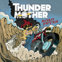 Thundermother Road Fever CD Album Review