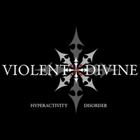 Violent Divine Hyperactivity Disorder CD Album Review