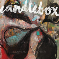 Candlebox Disappearing In Airports CD Album Review