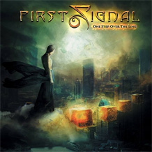 Click to read the First Signal - One Step Over The Line CD album review