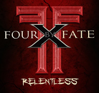 Four By Fate Relentless CD Album Review