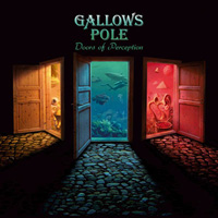 Gallows Pole Doors Of Perception CD Album Review