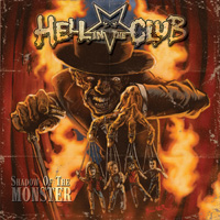 Hell In The Club Shadow Of The Monster CD Album Review