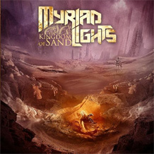 Click to read the Myriad Lights - Kingdom Of Sand CD album review