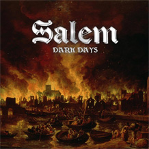 Click to read the Salem - Dark Days CD album review