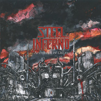 Steel Inferno Aesthetics Of Decay CD Album Review