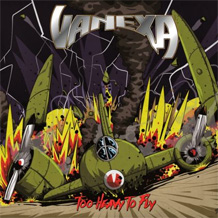 Click to read the Vanexa - Too Heavy To Fly CD album review
