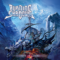 Burning Shadows Truth In Legend CD Album Review