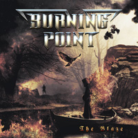 Burning Point The Blaze CD Album Review