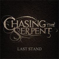 Chasing The Serpent Last Stand EP CD Album Review