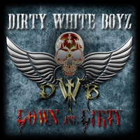Dirty White Boyz Down And Dirty CD Album Review