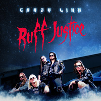 Crazy Lixx - Ruff Justice CD Album Review