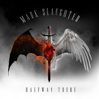 Mark Slaughter - Halfway There CD Album Review