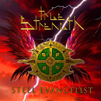 True Strength Steel Evangelist CD Album Review