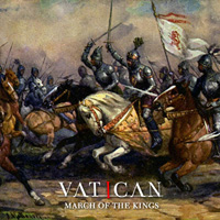 Vatican March Of The Kings CD Album Review