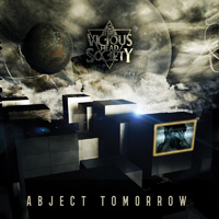 The Vicious Head Society Abject Tomorrow CD Album Review