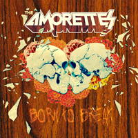 The Amorettes - Born To Break Music Review