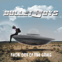 Bullet Boys - From Out Of The Skies CD Album Review