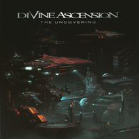 Divine Ascension - The Uncovering Music Review