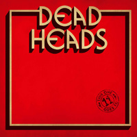 Deadheads - This One Goes To 11 CD Album Review
