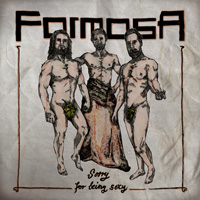 Formosa - Sorry For Being Sexy CD Album Review