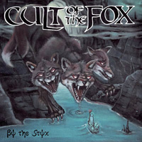 Cult Of The Fox - By The Styx Music Review