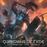 Guardians Of Time - Tearing Up The World Music Review