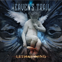 Heaven's Trail - Lethal Mind Music Review