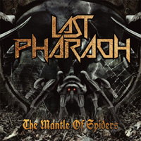 Last Pharaoh - The Mantle Of Spiders Music Review