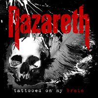 Nazareth - Tattooed On My Brain Music Review